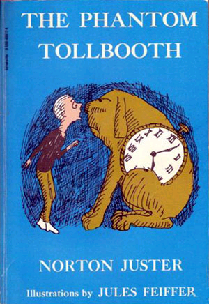 The Phantom Tollbooth – Norton Juster